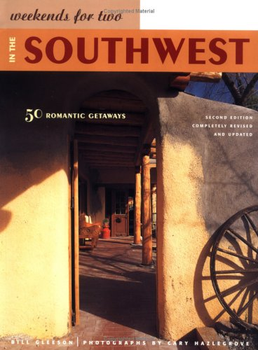 Download Weekends for Two in the Southwest: 50 Romantic Getaways ebook