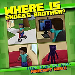 minecraft books:Where is Ender's Brother ?