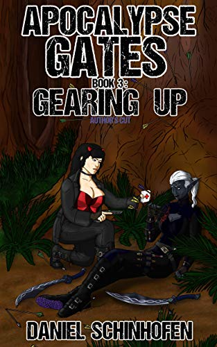 Gearing Up (Apocalypse Gates Author's Cut Book 3)]()