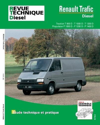 E.T.A.I - Revue Technique Automobile 122.6 - RENAULT TRAFIC I - 1982 à 2000: Amazon.es: ETAI: Libros en idiomas extranjeros