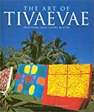 The Art of Tivaevae, Lynnsay Rongokea, 0824825020