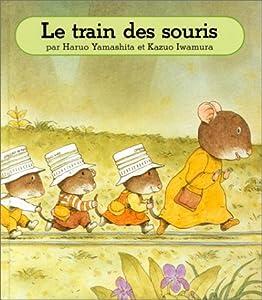 """Afficher """"Le Train des souris"""""""