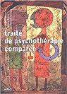 Traité de psychothérapie comparée par Duruz