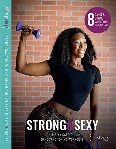 Strong and Sexy: Sexy Cardio Dance and Toning Workout DVD