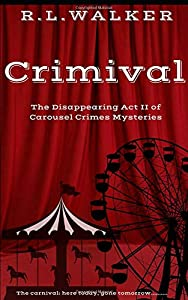 Sweepstakes: Crimival: Carousal Crimes (The Disappearing Act)