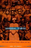 Unequal Cures, Ann Zulawski, 0822339161