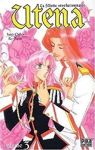 Utena, tome 3 par Chiho Saito