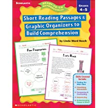 Short Reading Passages and Graphic Organizers to Build Comprehension: Grades 4-5