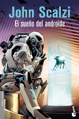 Descargar Libro El Sueño Del Androide John Scalzi
