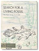 Search for a living fossil;: The story of the coelacanth