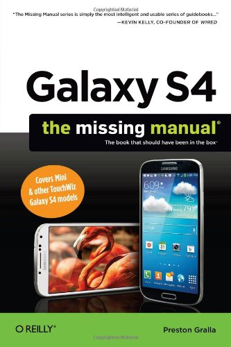 Galaxy S4: The Missing Manual (Missing Manuals)