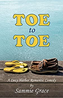 Toe to Toe (Cozy Harbor Marina Series Book 2) by [Grace, Sammie]