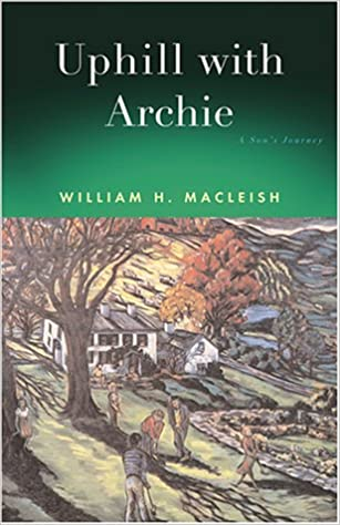Read Uphill with Archie: A Son's Journey PDF