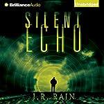 Silent Echo   J. R. Rain