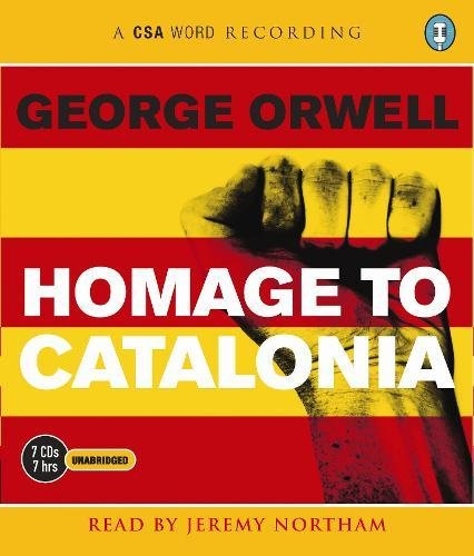 Homage to Catalonia (Csa Word Recording) George Orwell