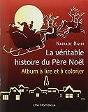la v?ritable histoire du p?re no?l french edition