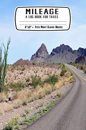 Mileage A Log Book for Taxes: Desert Driving Haul: Record Miles Driven and Expenses on the Road • Keep Track of Gas and Repairs For Travel ()