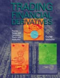 Trading Financial Derivatives, Gunter Meissner, Kas Salazar (Editor), 0536008280