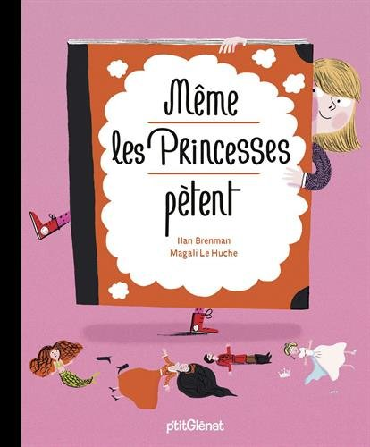 Même les princesses pètent