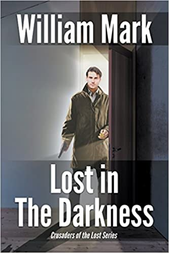 Lost in the darkness william mark 9781940869308 amazon books fandeluxe Choice Image