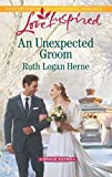 An Unexpected Groom (Grace Haven)