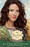 Rachel: A Novel (Wives of the Patriarchs) (Volume 3)