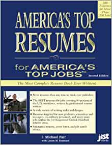 america s top resumes for america s top jobs j michael farr