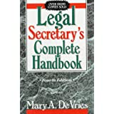 Legal Secretary's Complete Handbook (4th Edition)