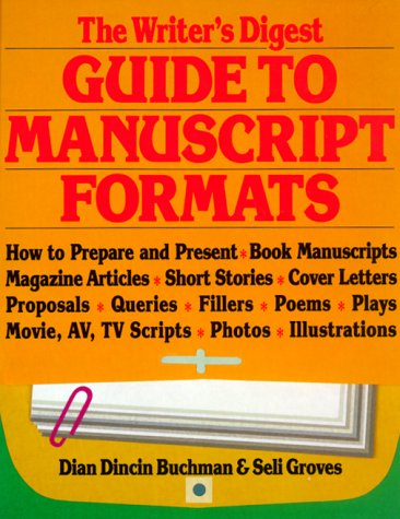 The Writer's Digest Guide to Manuscript Formats
