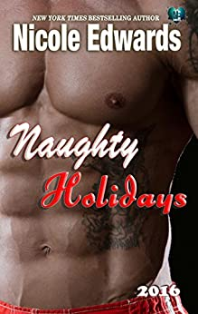 Naughty Holidays 2016 by [Edwards, Nicole]