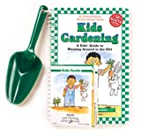 KidsGardening: A Kids' Guide to Messing Around in the Dirt with Other
