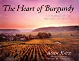 The Heart of Burgundy: A Portrait of the French Countryside