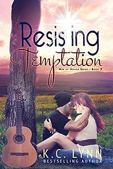 Resisting Temptation (Men Of Honor Book 3) by [Lynn, K.C.]