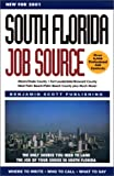South Florida Job Source, Michael Gage and Mary McMahon, 1891926071