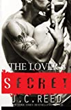 The Lover's Secret, J. C. Reed, 1500670464