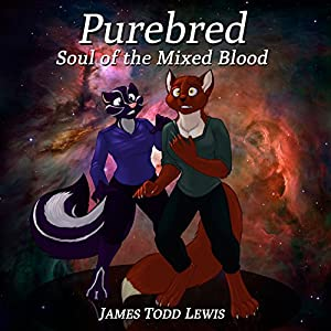 Purebred: Soul of the Mixed Blood: The Thurian Saga, Book 5 Audiobook