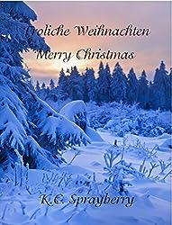 Fröhliche Weihnachten: Merry Christmas