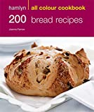 200 Bread Recipes: Hamlyn All Colour Cookbook (Hamlyn All Colour Cookery)