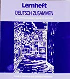 Deutsch Zusammen : A Communicative Course in German, Donahue, Frank E. and Watzinger, Johanna, 0132050064