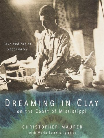 Dreaming in Clay on the Coast of Mississippi (Clays Sandy Springs)