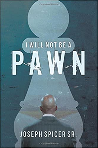 I Will Not Be A Pawn