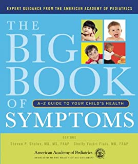 Book Cover: The Big Book of Symptoms: A-Z Guide to Your Child's Health