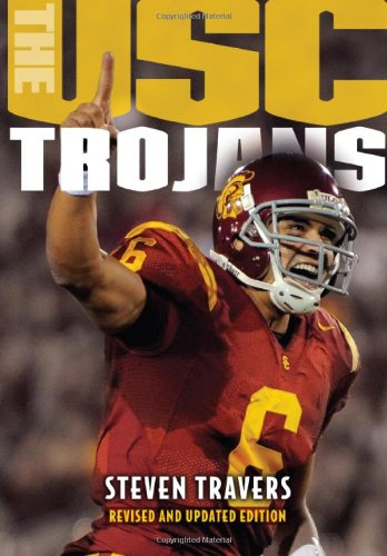 The USC Trojans: College Football's All-Time Greatest Dynast