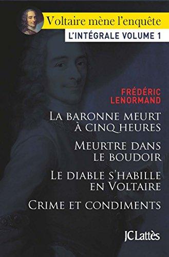 Voltaire Mene L Enquete L Integrale Volume 1 Romans