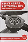 img - for Vern's Helpful Restoration Tips: Saving Vintage Ford Parts book / textbook / text book