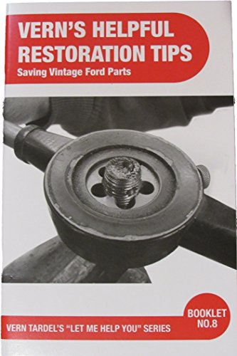 - Vern's Helpful Restoration Tips: Saving Vintage Ford Parts