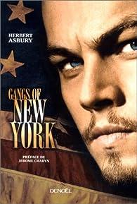 Gangs of New-York par Herbert Asbury