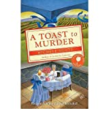 [(A Toast to Murder)] [by: Michele Scott]