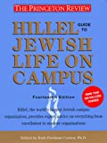 Hillel Guide to Jewish Life on Campus, Princeton Review Staff, 0375754709