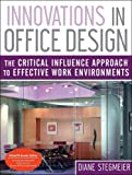 Innovations in Office Design and WileyCPE. com Innovations in Office Design Course, Stegmeier, Diane, 0470490373